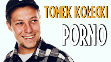 Tomek Kołecki - Porno