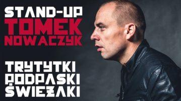 Tomek Nowaczyk - Trytytki, podpaski, świeżaki