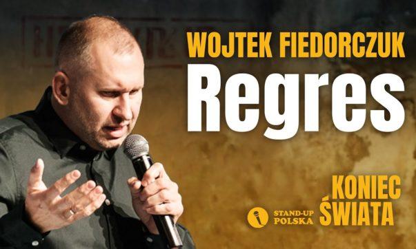 Wojtek Fiedoruczyk - Regres