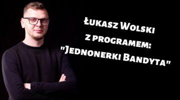 Łukasz Wolski - Jednonerki Bandyta