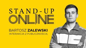 Bartosz Zalewski - Interakcje z publicznością na Stand-up Online