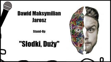 Dawid Maksymilian Jarosz - Słodki, Duży