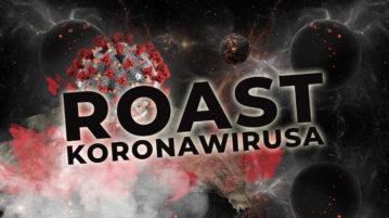 Roast Koronawirusa