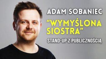 Adam Sobaniec - Wymyślona Siostra