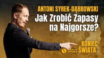 Antoni Syrek-Dąbrowski - Jak zrobić zapasy na najgorsze