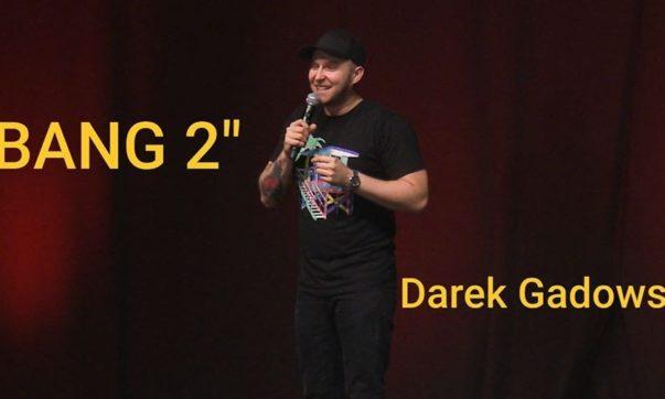Darek Gadowski - BANG 2