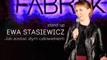 Ewa Stasiewicz - Jak zostać złym człowiekiem