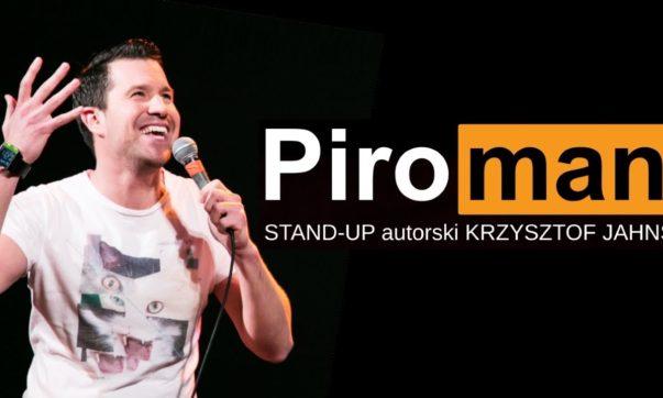 Krzysztof Jahns - Piroman