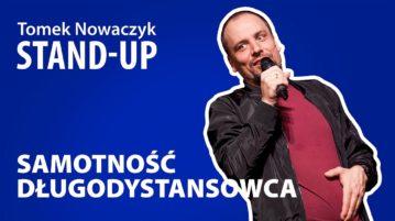 Tomek Nowaczyk - Samotność długodystansowca
