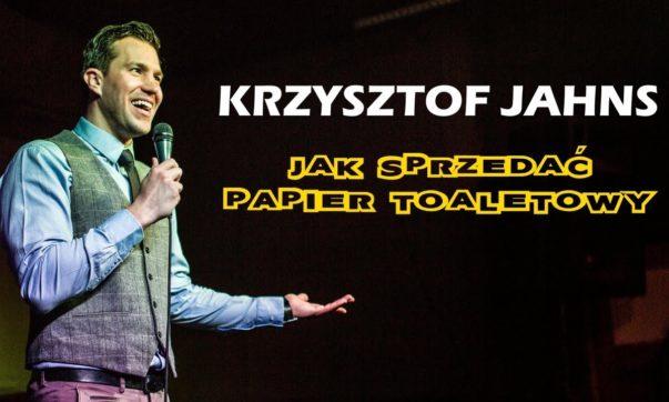 Krzysztof Jahns - Jak sprzedać papier toaletowy