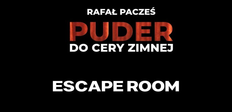Rafał Pacześ - Escape Room