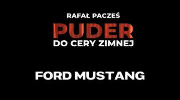 Rafał Pacześ - Ford Mustang