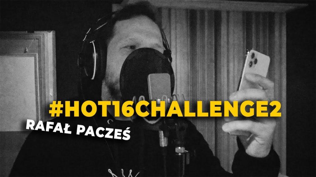 Rafał Pacześ - Hot16Challenge2