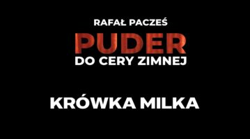 Rafał Pacześ - Krówka Milka
