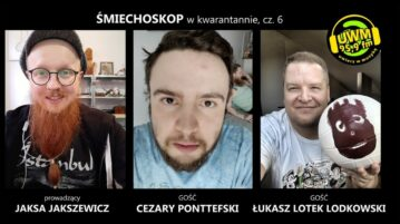 Śmiechoskop - Łukasz Lotek Lodkowski i Cezary Ponttefski