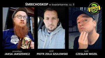 Śmiechoskop - Piotr Zola Szulowski i Czesław Mozil
