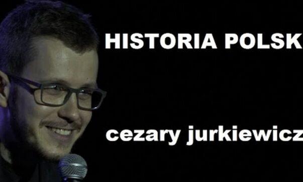 Cezary Jurkiewicz - Historia Polski
