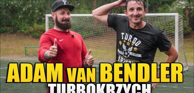 turboKRZYCH - ADAM VAN BENDLER