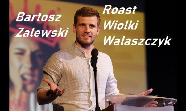 Bartosz Zalewski - Roast Wiolki Walaszczyk