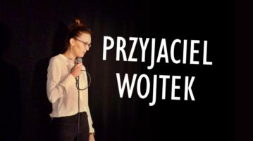 Magda Kubicka - Przyjaciel Wojtek