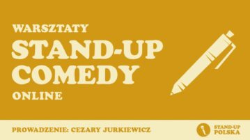 Warsztaty Stand-up Comedy