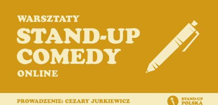 Warsztaty Stand-up Comedy
