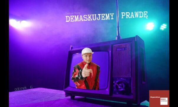 Damian Skóra demaskuje prawdę