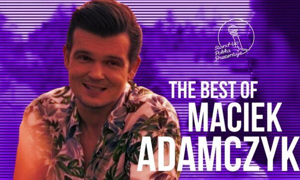 Maciek Adamczyk - The Best Of