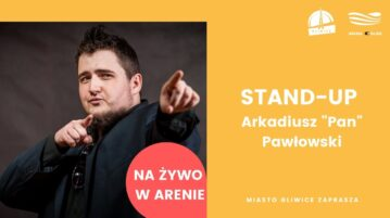 Arkadiusz Pan Pawłowski - Arena Gliwice