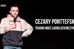 Cezary Ponttefski - Trudno mieć ładną dziewczynę