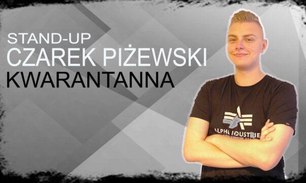 Czarek Piżewski - Kwarantanna