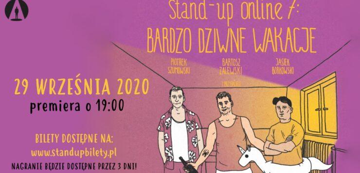 Stand-up Online 7 Bardzo dziwne wakacje