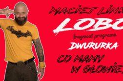 Maciej Lobo Linke - Co mamy w głowie