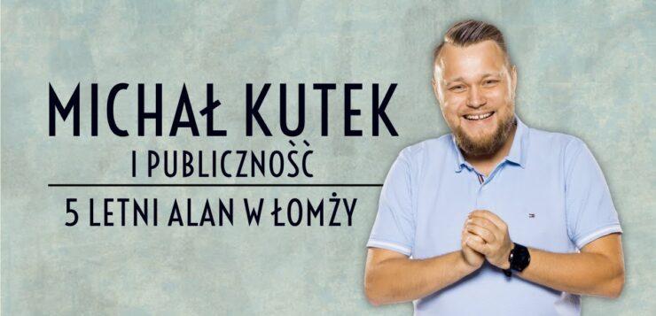 Michał Kutek i Publiczność - 5-letni Adam w Łomży