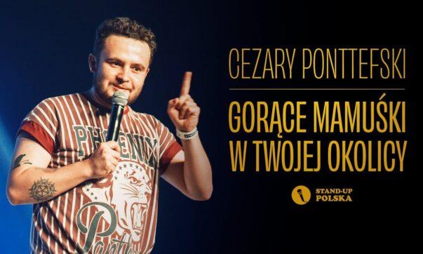 Cezary Ponttefski - Gorące Mamuśki