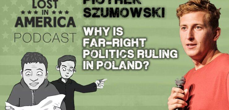 Piotrek Szumowski - Lost In America Podcast