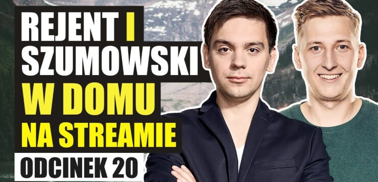 Rejent i Szumowski w domu na streamie 20