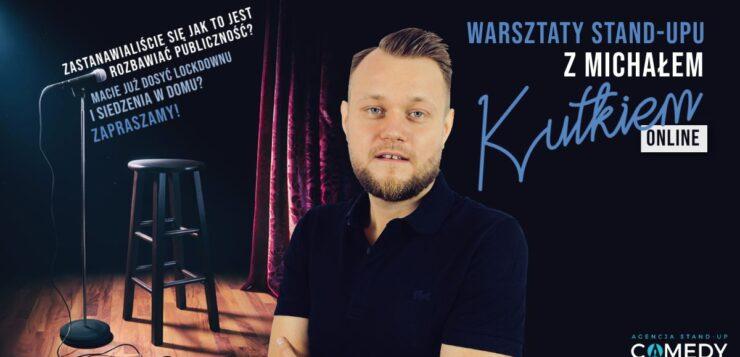 Warsztaty Stand-upu z Michałem Kutkiem