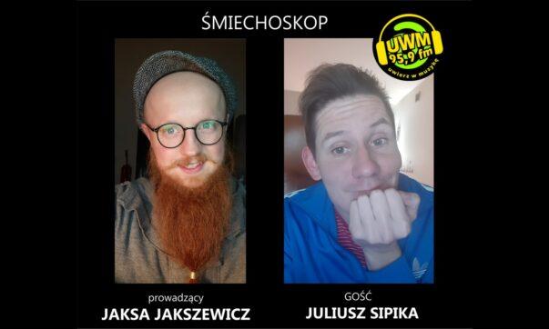 śmiechoskop - Juliusz Sipika