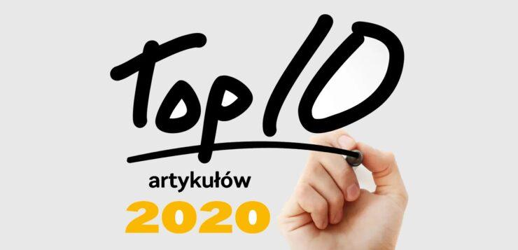 10 najpopularniejszych artykułów na Standupedia.pl w 2020