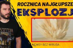 Karol Modzelewski - Rocznica najgłupszej eksplozji