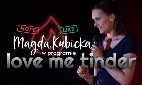 Magda Kubicka - Love Me Tinder