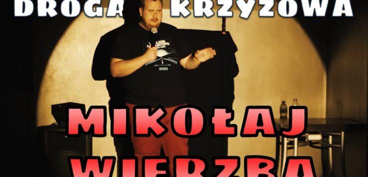Mikołaj Wierzba - Droga Krzyżowa