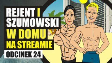 Rejent i Szumowski na Streamie 24