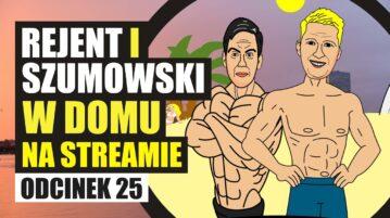 Rejent i Szumowski na Streamie 25