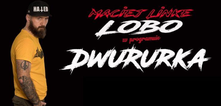 Maciej Lobo Linke - Dwururka