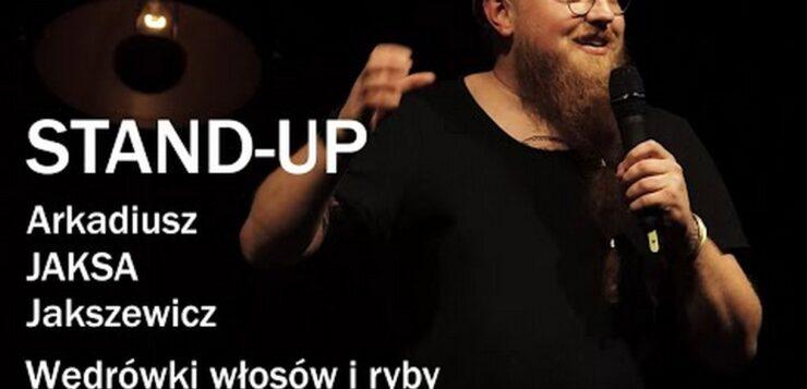 Arkadiusz Jaksa Jakszewicz - Wędrówki włosów i ryby