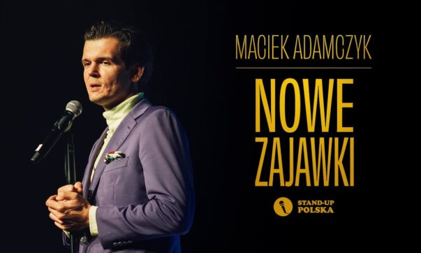 Maciek Adamczyk - Nowe Zajawki