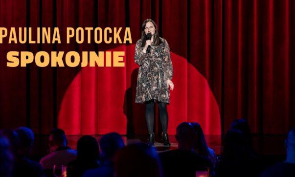 Paulina Potocka - Spokojnie