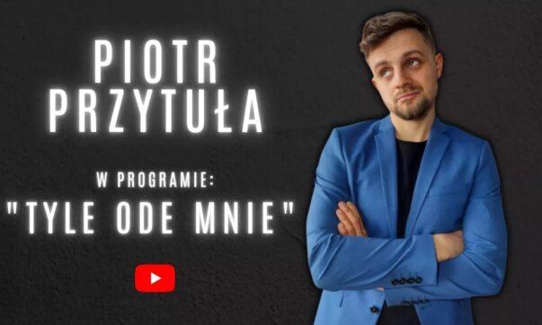 Piotr Przytuła - Tyle Ode Mnie